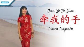 牵我的手 - Qian Wo De Shou - Tuntun Tanganku - Rohani Mandarin - Herlin Pirena (Video)
