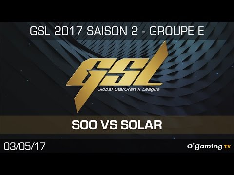 soO vs Solar - GSL S2 - RO32 - Group E - Winner's Match - Starcraft 2