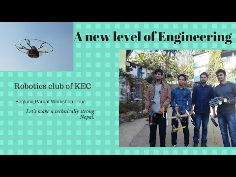 A new level of Engineering in Nepal (Robotics Club - Kathmandu Engineering College)
