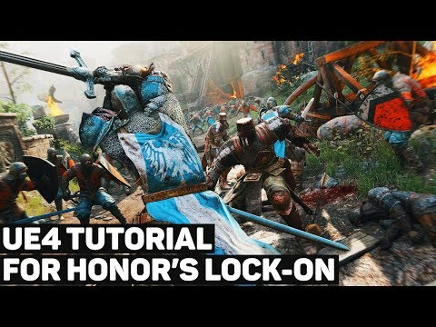 For Honor's Lock-On System | UE4 Tutorial