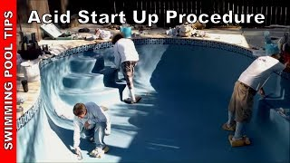 Acid Start Up for White & Colored Plaster Pools Step by Step - Part one of two