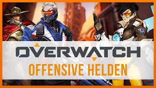 Die Offensiven Helden - Overwatch Guide [udPP]