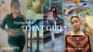 Trying to be THAT GIRL for a day |جربت حياة
