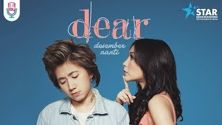 DEAR - DESEMBER NANTI (OFFICIAL MUSIC VIDEO)