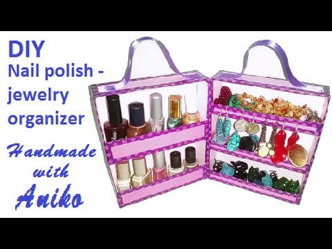 DIY Nail polish and jewelry ORGANIZER YouTube