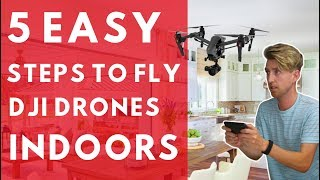 How to fly your DJI drone indoors