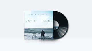 Daniel - Gone