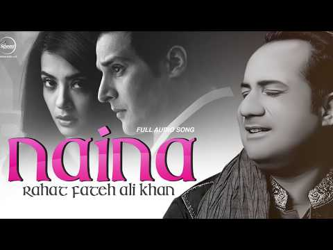Naina Ne Rehna Mere-Rahat Fateh Ali Khan