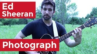 Ed Sheeran - Photograph (Guitar Lesson) by Shawn Parrotte