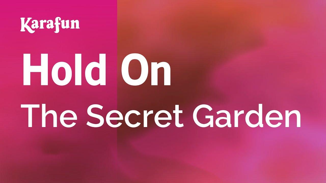Karaoke Hold On The Secret Garden Youtube