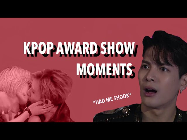 KPOP AWARD SHOW MOMENTS I THINK ABOUT A LOT