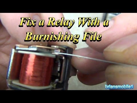 Fix a Relay With a Burnishing File