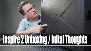 DJI Inspire 2 - Unbox, Initial Thoughts (CineSSD, License Keys, etc)