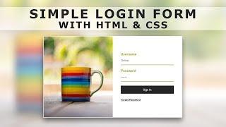 كيفية إنشاء نموذج تسجيل الدخول مع HTML و CSS - تصميم نموذج تسجيل الدخول مع Html و CSS