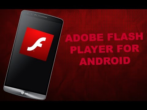 How To Get Adobe Flash Player For Any Android Device (DOWNLOAD LINKS INCLUDED!)