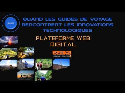 Ezaka IT Travel plateforme pour les guides de voyage!!!
