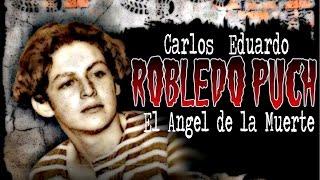 Mentes Macabras - Carlos Eduardo Robledo Puch - El Ángel de la Muerte