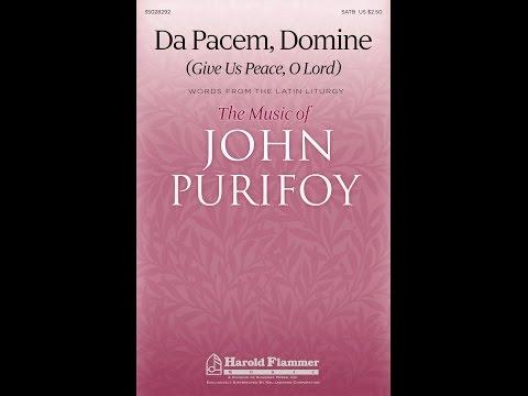 DA PACEM DOMINE - John Purifoy