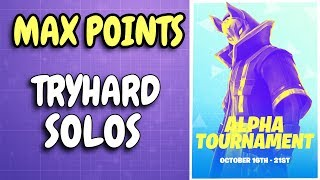 MAX POINTS IN ALPHA TOURNAMENT MATCH | Tryhard solos