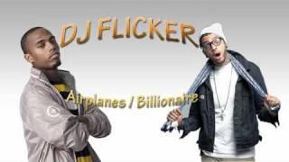 Airplanes / Billionaire - DJ Flicker
