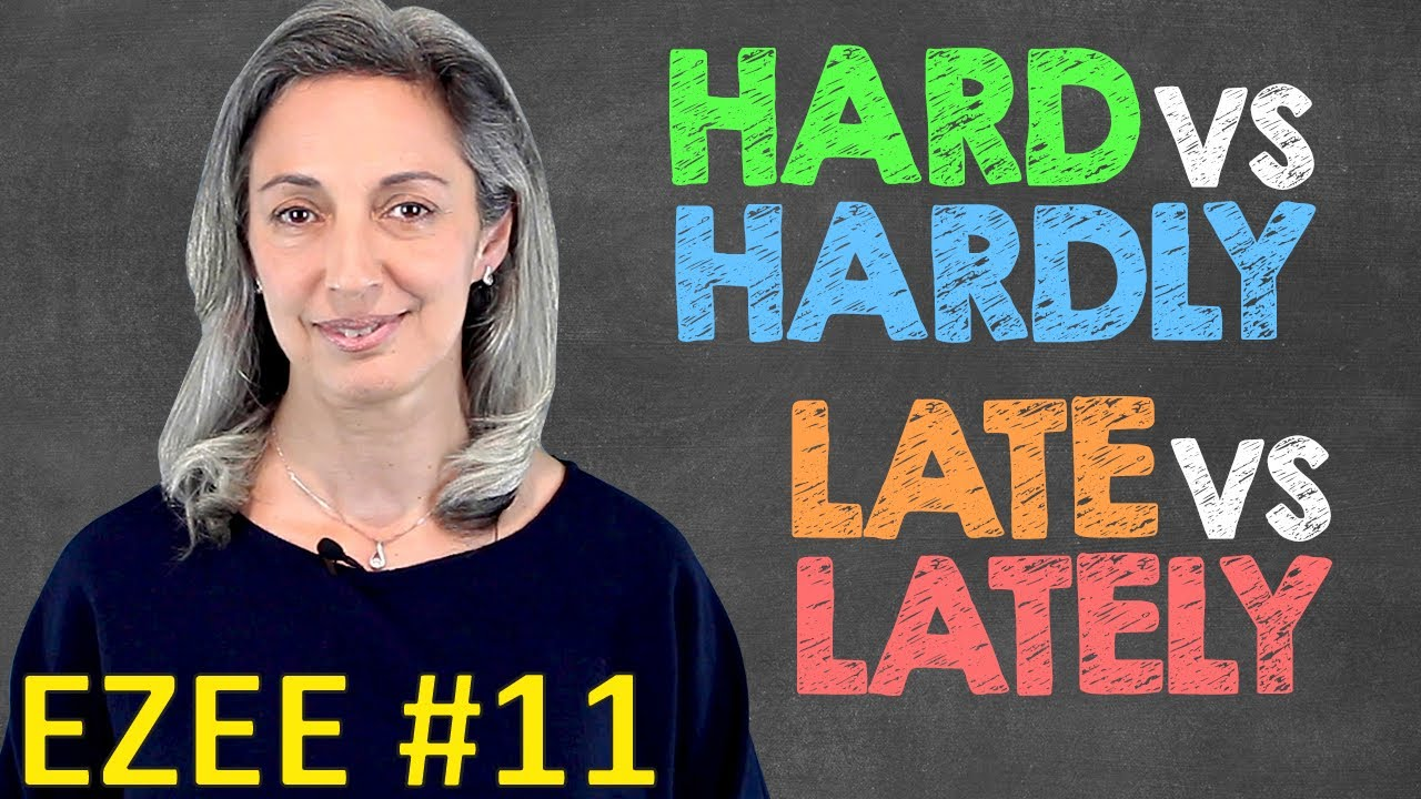 Hard or hardly? Late or lately? Short or shortly?   common mistakes in English (EZEE #11)