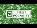DJ Mag Bunker #20 J:Kenzo presents Polarity