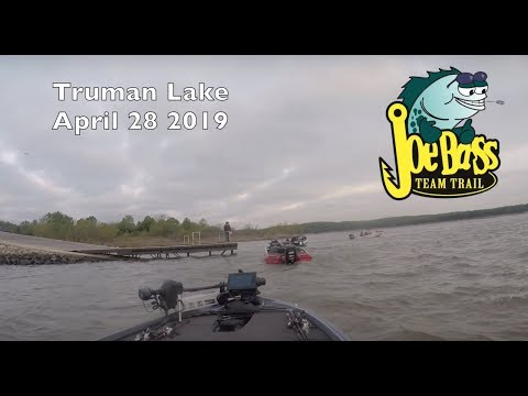 Joe Bass Tournament Trail Stop #2 Truman Lake 4\28\2019