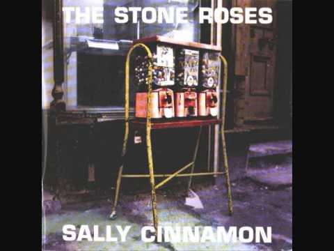 The Stone Roses - Sally Cinnamon [2005 Single Edition]
