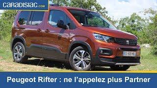 Essai - Peugeot Rifter : ne l