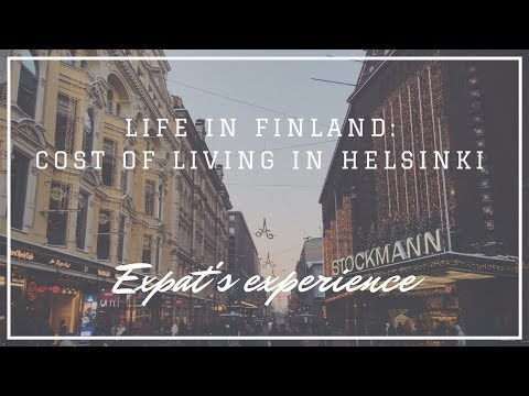 Life in Finland: Cost of Living in Helsinki