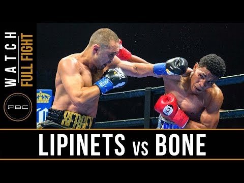 Lipinets vs Bone Full Fight: August 4, 2018 - PBC on FOX