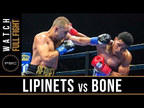 Lipinets vs Bone Full Fight: August 4, 2018 - PBC on FOX