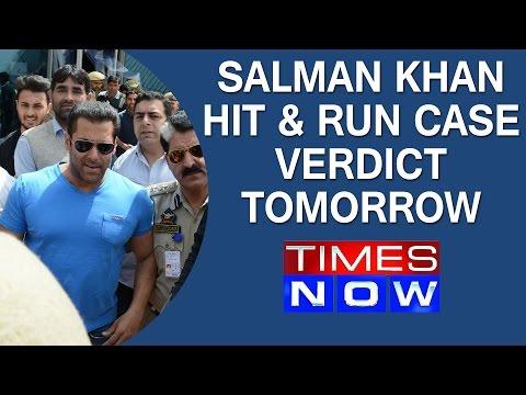 Salman Khan Hit & Run Case: D-Day tomorrow