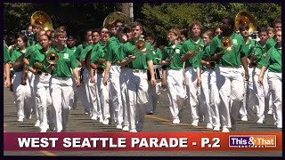 West Seattle Grand Parade - Part 2 of 3