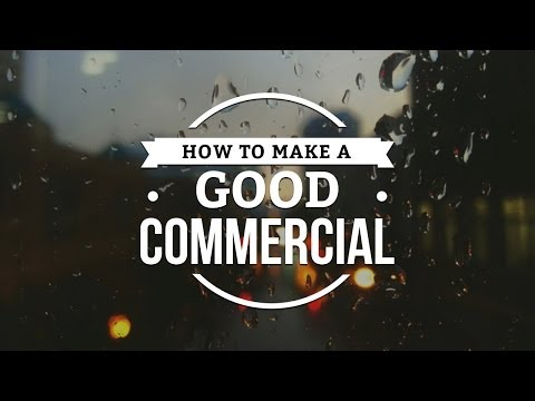 how-to-make-a-good-commercial-|-directing-a-spec-ad