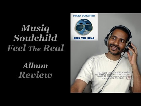 Musiq Soulchild - Feel The Real   Album Review