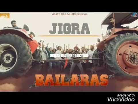 Jigra Nachhatar Gill - Bailaras  2017 - Latest Punjabi Songs 2017 by chetan saroop