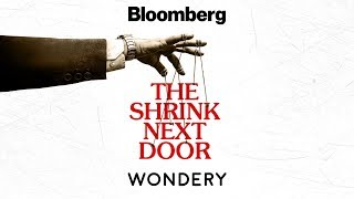 The Shrink Next Door: A True Story About Power And Control