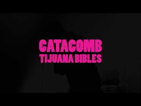 Tijuana Bibles - Catacomb (Official Lyric Video)