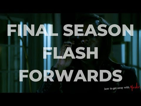 How To Get Away With Murder FINAL SEASON FLASH FORWARDS