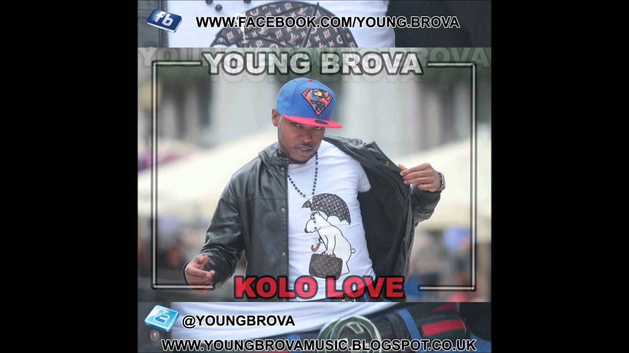 New Nigeria music: Kolo Love by Young Brova (9ja) 2012