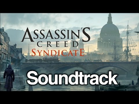 Assassin's Creed Syndicate Complete Soundtrack OST HD