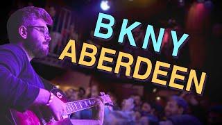 BKNY - Aberdeen at Rockwood Music Hall