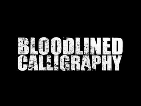 Bloodlined Calligraphy - Not Another Teen Love Song
