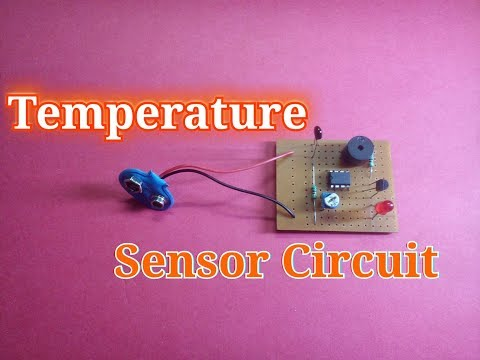 Temperature Sensor Circuit..Simple Heat Sensor Science Project..