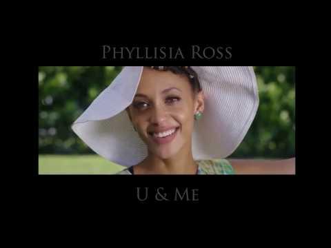 Phyllisia Ross  U & ME   Lyric s