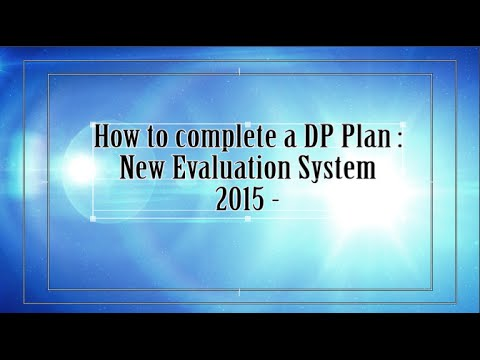 How to create a DP Plan: New Evaluation System