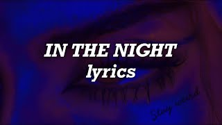 Download lagu The Weeknd - In The Night (Lyrics)