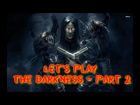 (Live Stream) Let's Play The Darkness 1 - Part 2