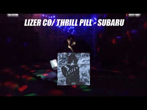 LIZER CO/ THRILL PILL - SUBARU (FROZEN, 2019)